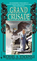 The Grand Crusade: Book Three of the DragonCrown War Cycle (Paperback)