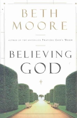 Believing God (Hardcover)