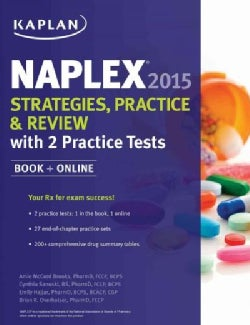 Naplex 2015-2016: Strategies, Practice, and Review With 2 Practice Tests (Paperback)