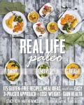 Real Life Paleo: Recipes, Meals, and Practical Tips That Follow an Easy Three-phased Approach to Health (Paperback)