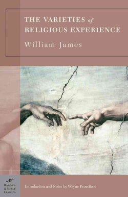 The Varieties Of Religious Experience: A Study in Human Nature (Paperback)