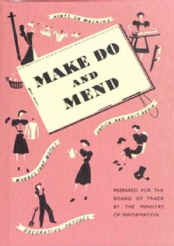 Make Do and Mend (Hardcover)