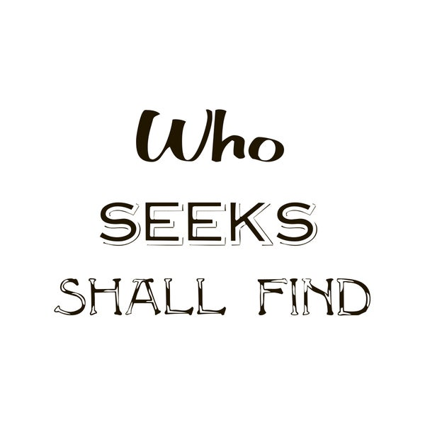 """Motivational Quote """"Who Seeks..."""" Black Vinyl Wall Decal"""