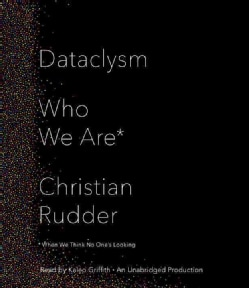 Dataclysm: Who We Are (When We Think No One's Looking) (CD-Audio)