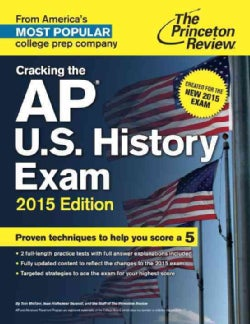 The Princeton Review Cracking the AP U.S. History Exam 2015 (Paperback)