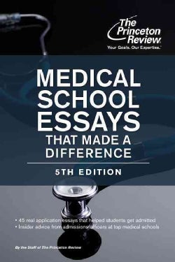 The Princeton Review Medical School Essays That Made a Difference (Paperback)