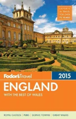 Fodor's 2015 England: With the Best of Wales