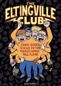 The Eltingville Club (Hardcover)
