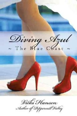 Diving Azul: The Blue Coast (Hardcover)