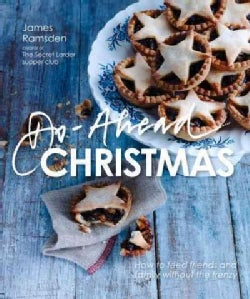 Do-Ahead Christmas: Stress-Free Cooking for the Festive Season (Hardcover)