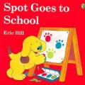 Spot Goes to School (Paperback)