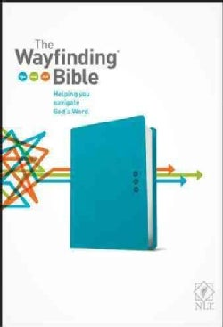 The Wayfinding Bible: New Living Translation, Teal Leatherlike (Paperback)