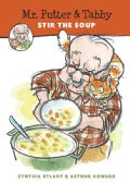 Mr. Putter and Tabby Stir the Soup (Paperback)