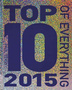 Top 10 of Everything 2015 (Hardcover)