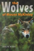 The Wolves of Mount McKinley (Paperback)