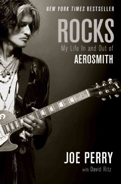Rocks: My Life in and Out of Aerosmith (Hardcover)