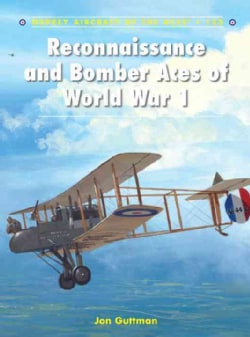 Reconnaissance and Bomber Aces of World War 1 (Paperback)