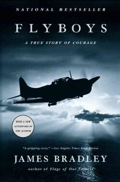 Flyboys: A True Story Of Courage (Paperback)