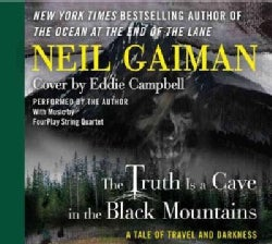 The Truth Is a Cave in the Black Mountains: A Tale of Travel and Darkness (CD-Audio)