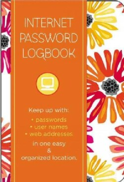 Internet Password Logbook - Botanical: Keep Track Of: Usernames, Passwords, Web Addresses in One Easy & Organi... (Address book)