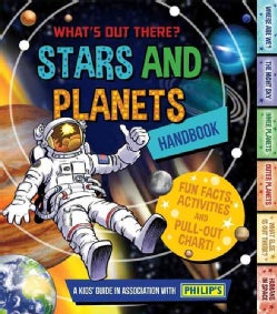 Stars and Planets Handbook: What's Out There? (Paperback)