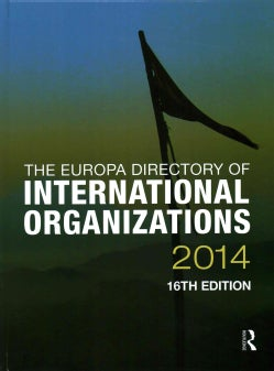 The Europa Directory of International Organizations 2014 (Hardcover)