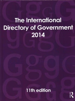 The International Directory of Government 2014 (Hardcover)