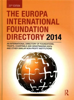 The Europa International Foundation Directory 2014 (Hardcover)