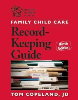 Family Child Care Record-Keeping Guide (Paperback)