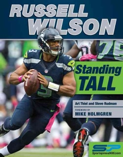 Russell Wilson: Standing Tall (Paperback)