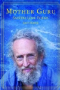 Mother Guru: Savitri Love Poems (Paperback)