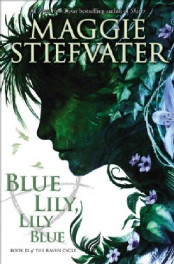 Blue Lily, Lily Blue (Hardcover)