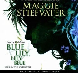 Blue Lily, Lily Blue: Library Edition (CD-Audio)