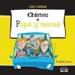 Chistes de papa y mama/ Jokes About Dad And Mom (Paperback)