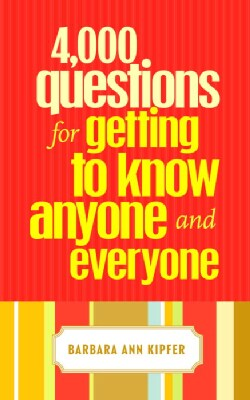 4,000 Questions for Getting to Know Anyone and Everyone (Paperback)