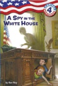 A Spy in the White House (Paperback)