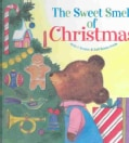 The Sweet Smell of Christmas (Hardcover)