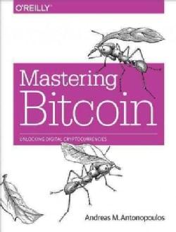 Mastering Bitcoin (Paperback)