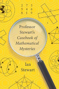 Professor Stewart's Casebook of Mathematical Mysteries (Paperback)