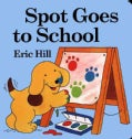Spot Goes to School (Board book)