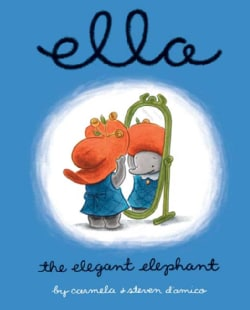 Ella the Elegant Elephant (Hardcover)