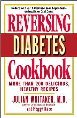 Reversing Diabetes Cookbook: More Than 200 Delicious, Healthy Recipes (Paperback)