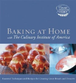 Baking At Home With The Culinary Institute Of America (Hardcover)