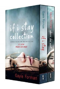 If I Stay Collection: If I Stay / Where She Went (Paperback)