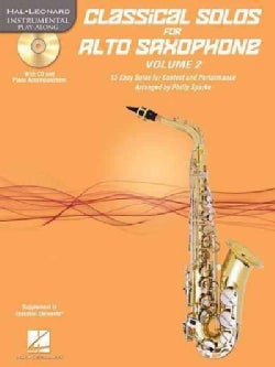 Classical Solos for Alto Saxophone: 15 Easy Solos for Contest and Performance