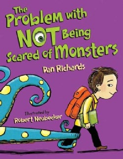 The Problem With Not Being Scared of Monsters (Hardcover)