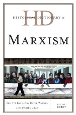 Historical Dictionary of Marxism (Hardcover)