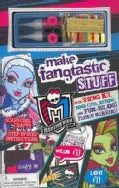 Monster High Make Fangtastic Stuff (Hardcover)