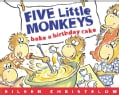 Five Little Monkeys Bake A Birthday Cake (Board book)