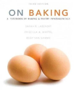 On Baking + 2014 Myculinarylab With Pearson Etext Access Code: A Textbook of Baking and Pastry Fundamentals
